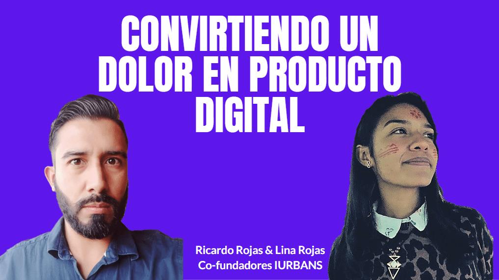 Portada del podcast: Convirtiendo un dolor en producto digital