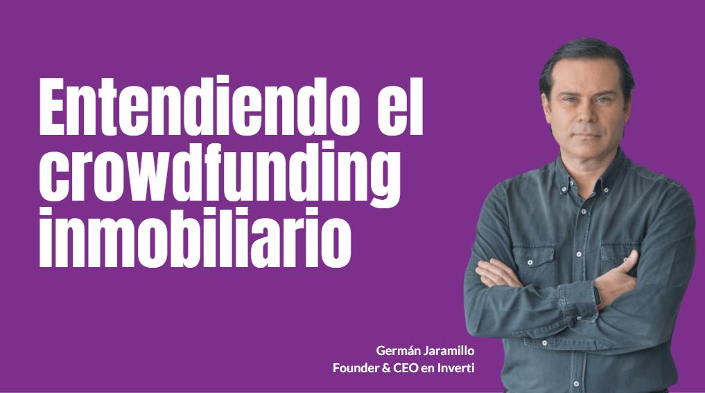 Portada del podcast: Entendiendo el crowdfunding inmobiliario