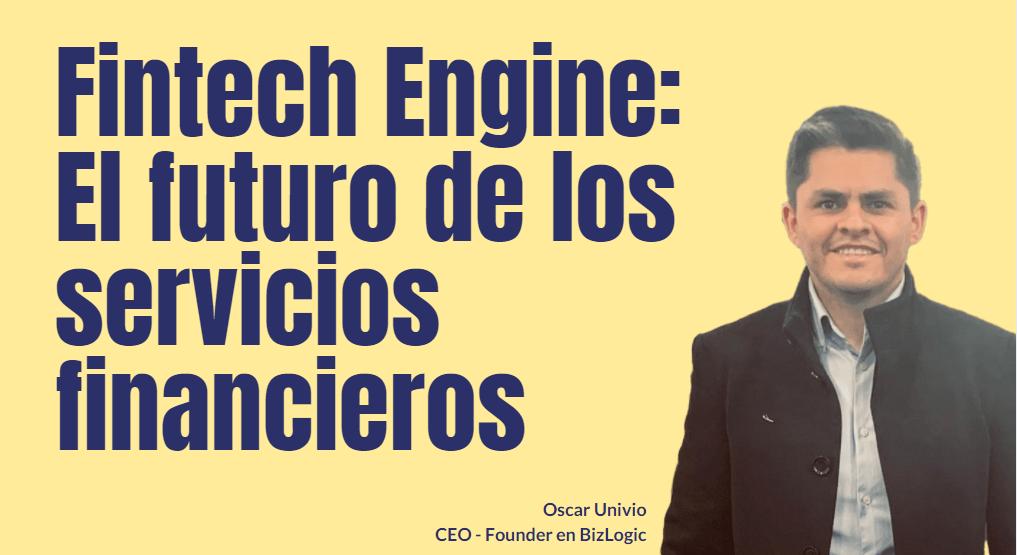 Portada del podcast: Fintech Engine: El futuro de los servicios financieros