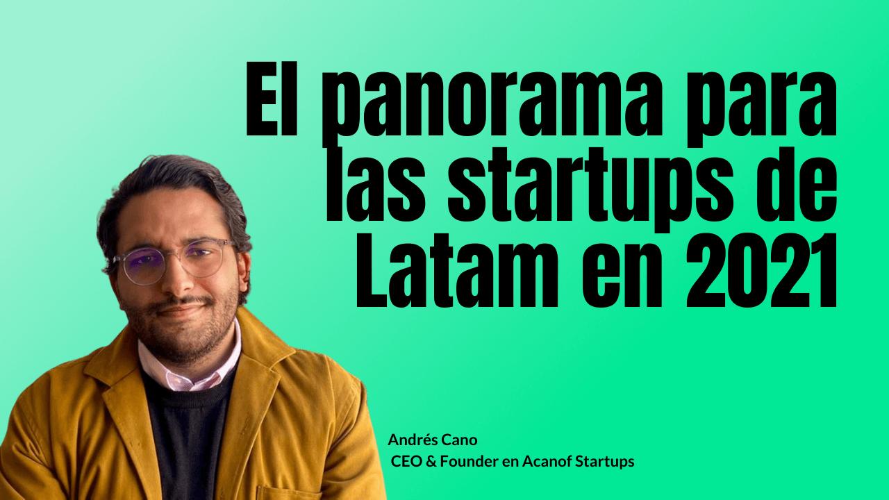Portada del podcast: El panorama para las startups de Latam en 2021