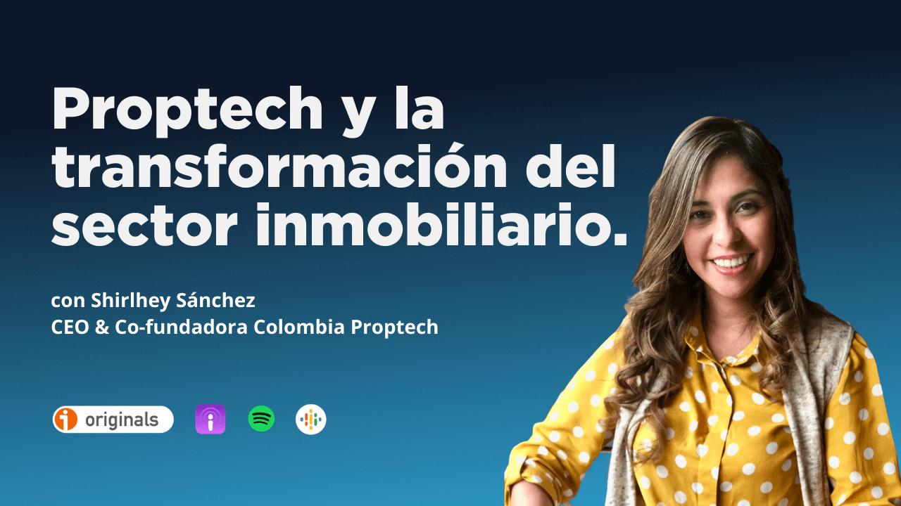 Imagen de Shirlhey Sánchez, CEO & cofundadora Colombia Proptech